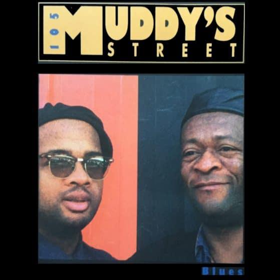 Album Muddy's Street