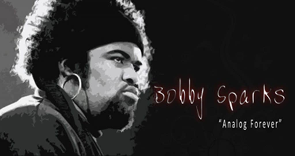 Claviers et piano : Bobby Sparks.